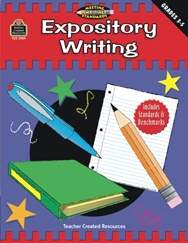 9781576909898: Expository Writing, Grades 3-5 (Meeting Writing Standards Series)