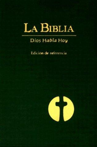 La Biblia: Dios Habla Hoy (Edicion de: American Bible Society