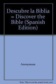 9781576975046: Descubre la Biblia = Discover the Bible (Spanish Edition)