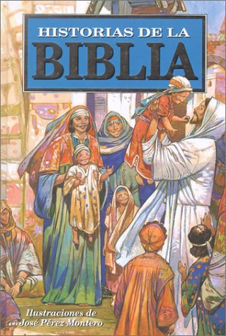 9781576977453: Historias de la Biblia / The Children's Bible Story Book (Spanish Edition)