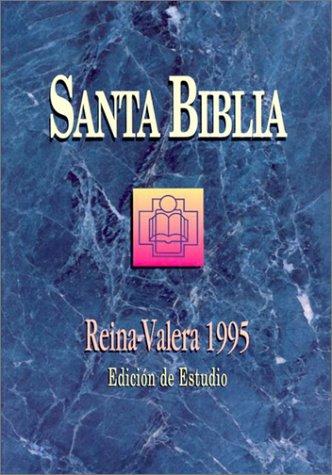 Santa Biblia Edicion de Estudio-RV 1995 (Spanish Edition) (1576977714) by Not Available