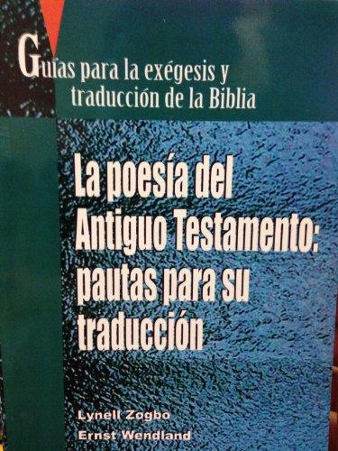 9781576978450: La Poesia del Antiguo Testamento: Pautas Para su Traduccion = Translating Old Testament Poetry (Spanish Edition)