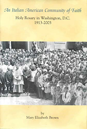 9781577030348: An Italian American Community of Faith: Holy Rosary in Washington, D.C