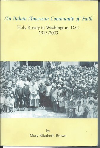 9781577030355: An Italian American Community of Faith: Holy Rosary in Washington, D.C