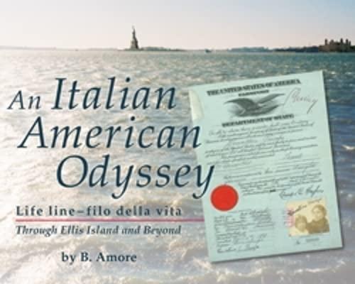 9781577030461: Italian American Odyssey: Life line--filo della vita: Through Ellis Island and Beyond