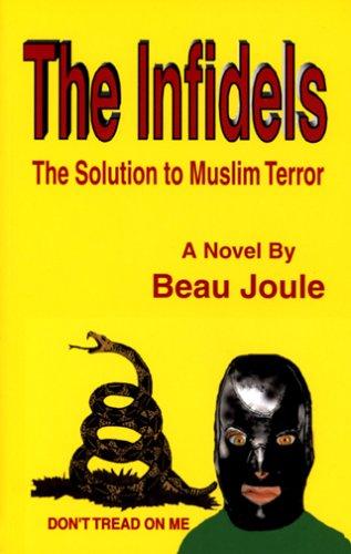 9781577066828: The Infidels