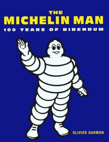 9781577150565: Michelin Man: 100 Years of Bibendum