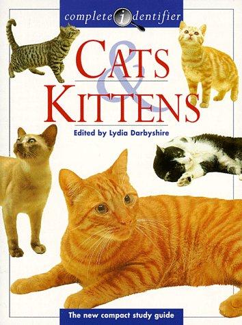 9781577150664: Cats & Kittens: Complete Identifier