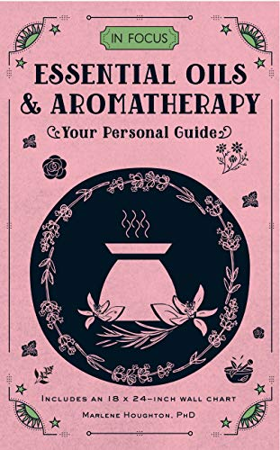 9781577151784: In Focus Essential Oils & Aromatherapy: Your Personal Guide - Includes an 18x24-inch wall chart