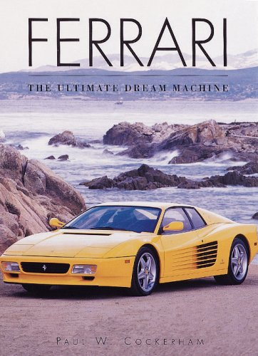 9781577170051: Ferrari: The Ultimate Dream Machine (Cars Series)