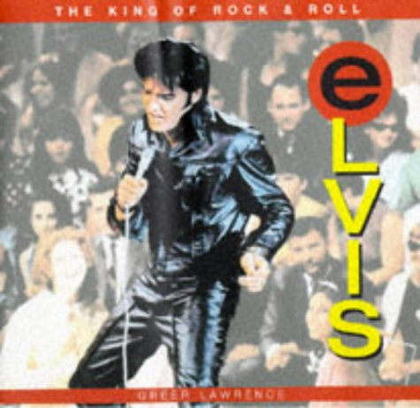 9781577170211: Elvis: The King of Rock and Roll (Expressions)