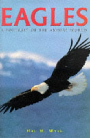9781577170303: Eagles: A Portrait of the Animal World