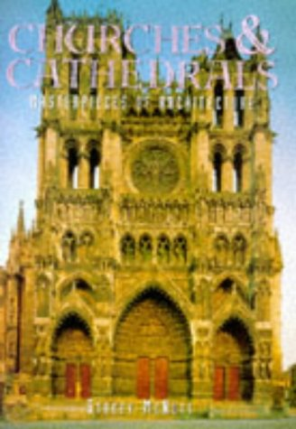 Churches & Cathedrals: Masterpieces of Architecture
