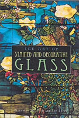 9781577170372: The Art of Stained and Decorative Glass