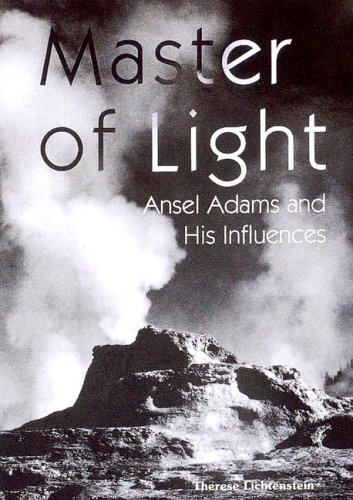 9781577170594: Master of Light: Ansel Adams and His Influences