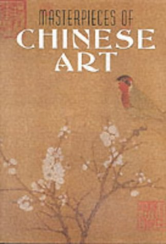 9781577170600: Masterpieces of Chinese Art