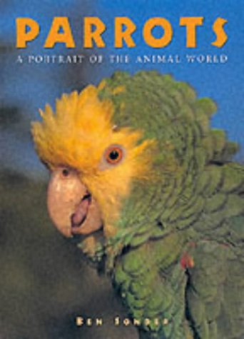 9781577170679: Parrots (Portraits of the Animal World)