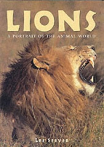 9781577170792: Lions (Portraits of the Animal World)