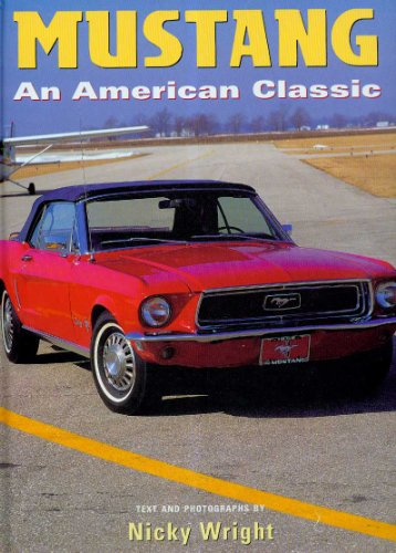 Mustang: An American Classic (Cars Series): Nicky Wright