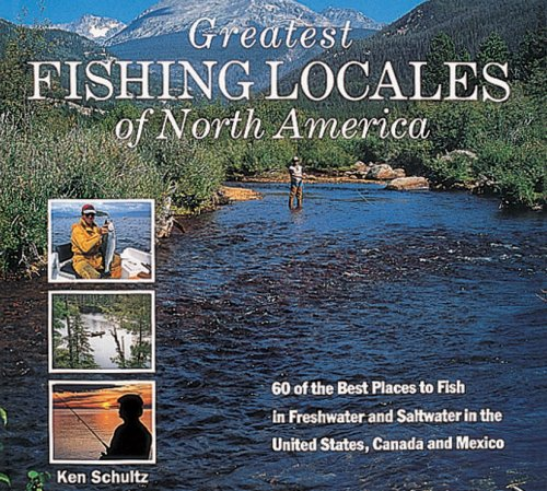 9781577170891: Greatest Fishing Locales of North America