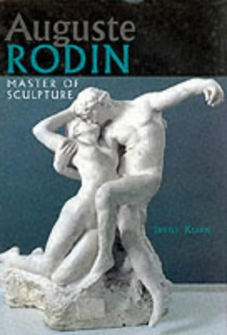 9781577170945: Auguste Rodin: Master of Sculpture (Great Masters of Art)