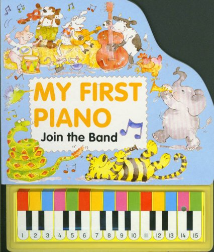 9781577171133: Join the Band (My First Piano Series)