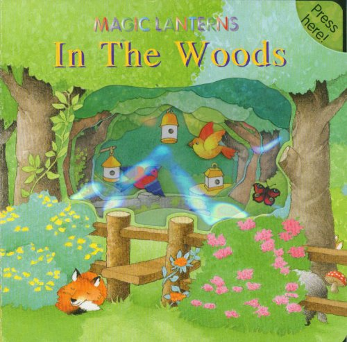9781577171164: In the Woods (Magic Lantern Guides)