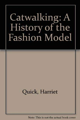 9781577171713: Catwalking: A History of the Fashion Model
