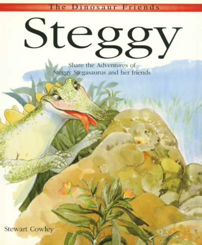 9781577171799: Steggy: Share the Adventures of Steggy Stegasaurus and Her Friends (Dinosaur Friends)
