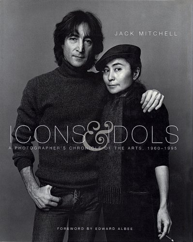 9781577171898: Icons and Idols: A Photographer's Chronicle of the Arts, 1960-1995