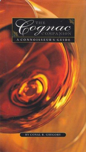 9781577172499: The Cognac Companion: A Connoisseur's Guide