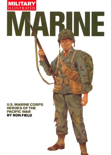 9781577172802: Marine: U. S. Marine Corps Heroes of the Pacific War (Military Illustrated)