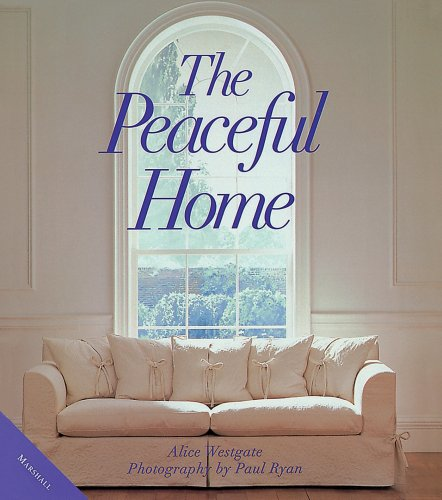 9781577172864: The Peaceful Home