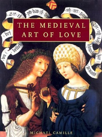 9781577173281: The Medieval Art of Love: Objects and Subjects of Desire