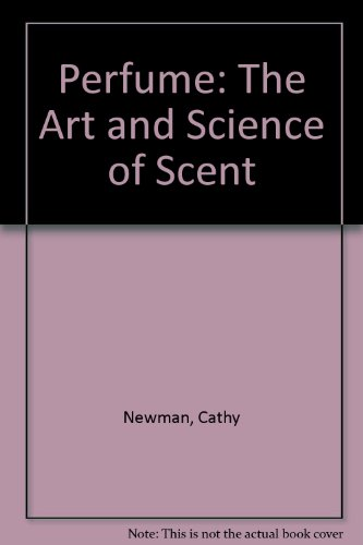 9781577173496: Perfume: The Art and Science of Scent