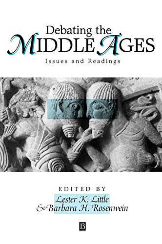 9781577180074: Debating the Middle Ages: Issues and Readings