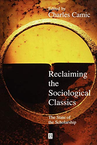 9781577180319: Reclaiming the Sociological Classics: The State of the Scholarship