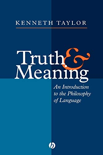 9781577180494: Truth and Meaning: Introduction to the Philosophy of Language