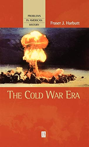 9781577180517: The Cold War Era (Problems in American History)