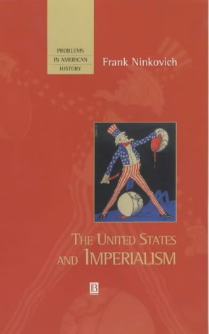 9781577180555: The United States and Imperialism (Problems in American History)