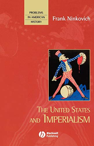 9781577180562: The United States and Imperialism