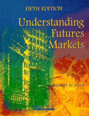 9781577180654: Understanding Futures Markets
