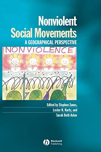 9781577180760: Nonviolent Social Movements: A Geographical Perspective