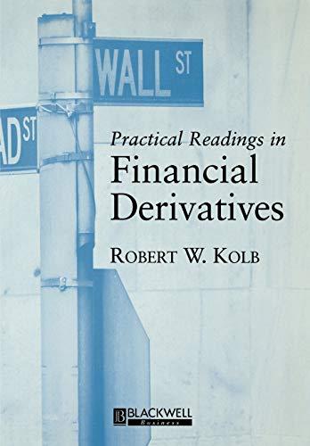 Practical Readings in Financial Derivatives (Paperback): Robert W. Kolb