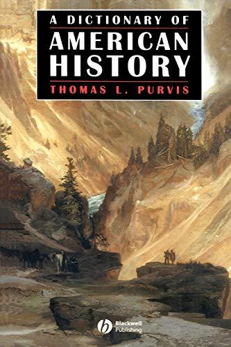 9781577180999: Dictionary American History (Blackwell History Dictionaries)