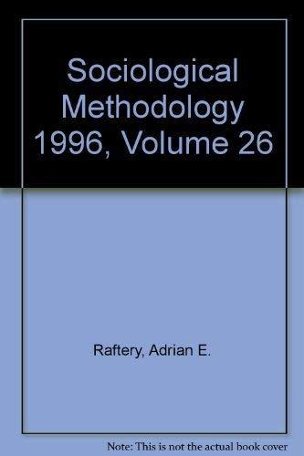Sociological Methodology 1996: v. 26 Raftery, Adrian