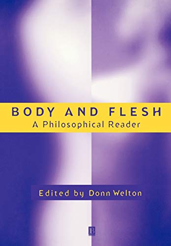 9781577181262: Body and Flesh: A Philosophical Reader