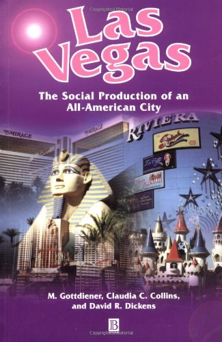 9781577181378: Las Vegas: The Social Production of an All-American City