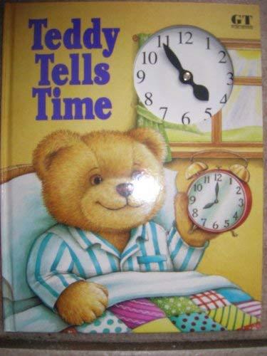 Teddy Tells Time by Faulkner, Keith; Smith,: Faulkner, Keith; Smith,