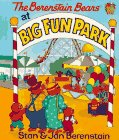9781577192602: The Berenstain Bears at Big Fun Park (Family Time Books)